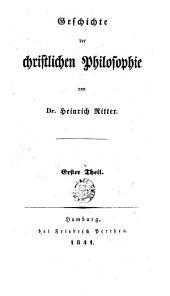 Geschichte der christlichen Philosophie: Band 1