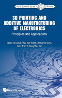3D Printing and Additive Manufacturing of Electronics: Principles and Applications