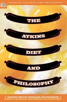 The Atkins Diet and Philosophy PDF