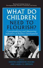 What Do Children Need to Flourish?