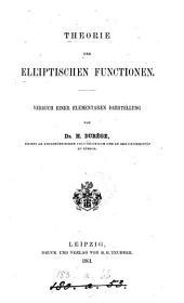 Theorie der elliptischen Functionen: Versuch e. elementaren Darst