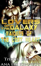 Lovers of the Galaxy, Book Three: Raiders of the Lost Heart
