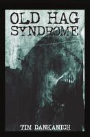 Old Hag Syndrome PDF