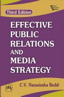 EFFECTIVE PUBLIC RELATIONS AND MEDIA STRATEGY  THIRD EDITION PDF