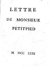 Lettre de monsieur Petitpied docteur de la Maison & Societé de Sorbonne à L'Auteur des Mémoires sur les Projets des Jansenistes ..