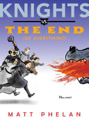 Knights Vs The End Of Everything  Book PDF