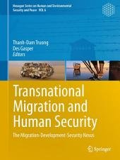 Transnational Migration and Human Security: The Migration-Development-Security Nexus