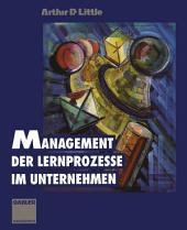 Management der Lernprozesse im Unternehmen