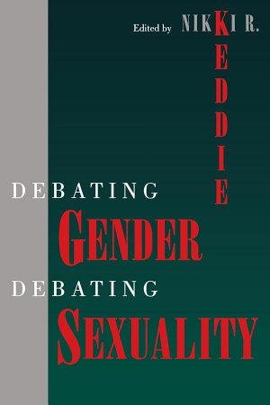 Debating Gender  Debating Sexuality