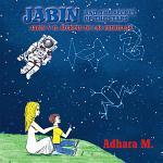 Jabin and the secret of the stars/ Jabin y el secreto de las estrellas