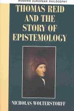 Thomas Reid and the Story of Epistemology