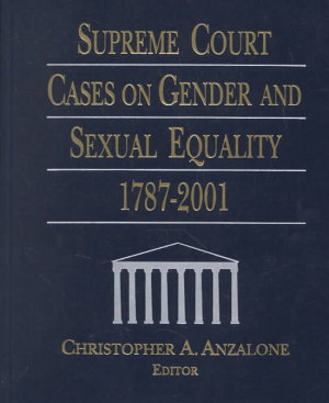 Supreme Court Cases on Gender and Sexual Equality  1787 2001 PDF