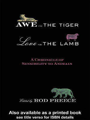 Awe for the Tiger  Love for the Lamb