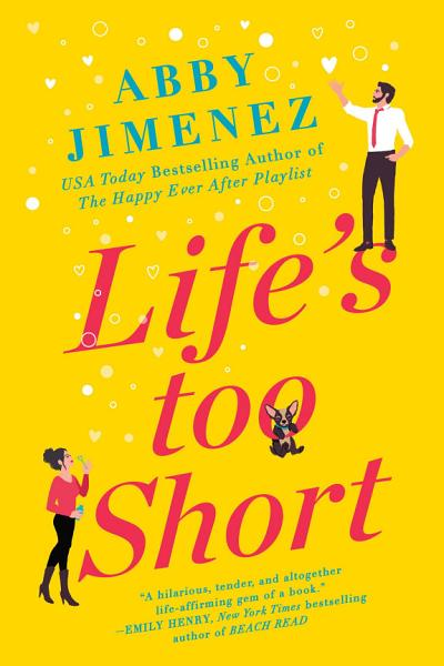 Download Life s Too Short Book