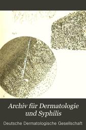 Archiv für Dermatologie und Syphilis: Bände 28-29