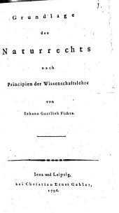 Grundlage Des Naturrechts Nach Principien Der Wissenschaftslehre: Band 1