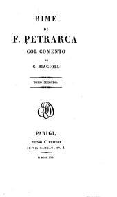 Rime di F. Petrarca, col comento di G. Biagioli: Volume 2