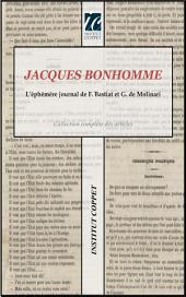 Jacques Bonhomme: L'éphémère journal de F. Bastiat et G. de Molinari