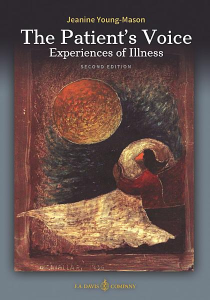 Download The Patient s Voice Experiences of Illness Book