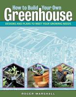 How to Build Your Own Greenhouse PDF