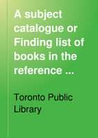 A Subject Catalogue Or Finding List of Books in the Reference Library PDF