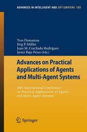 Advances on Practical Applications of Agents and Multi-Agent Systems: 10th International Conference on Practical Applications of Agents and Multi-Agent Systems