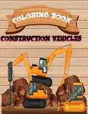 Construction Coloring Book