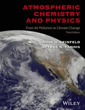 Atmospheric Chemistry and Physics: From Air Pollution to Climate Change, Edition 3