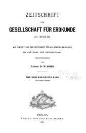 Zeitschrift der Gesellschaft für Erdkunde zu Berlin: Band 3;Band 22