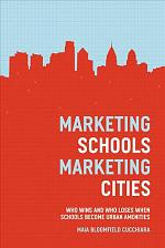 Marketing Schools, Marketing Cities