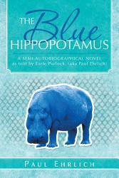 The Blue Hippopotamus PDF