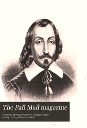 The Pall Mall Magazine: Volume 42
