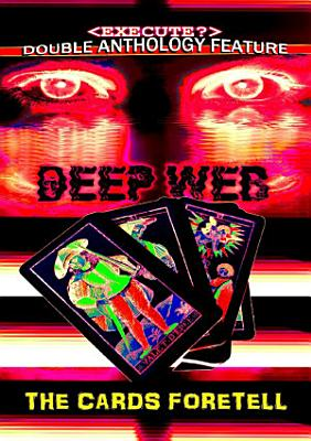 The Deep Web   The Cards Foretell PDF