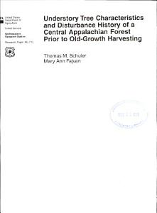 Understory Tree Characteristics and Disturbance History of a Central Appalachian Forest Prior to Old growth Harvesting Book
