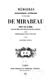 Mémoires biographiques, littéraires et politiques de Mirabeau: Volume4