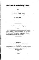 Sertum Cantabrigiense  Or  the Cambridge Garland   Containing an Alphabetical List of the Names in the Cambridge Tripos Lists from 1754 to 1823 and an Appendix of Prize winners from 1753 to 1823  The Editor s Advertisement Signed  F W   I e  Francis Wrangham    PDF