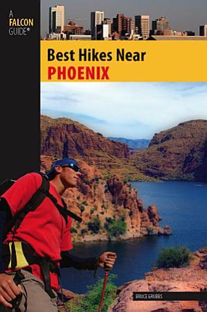 Best Hikes Near Phoenix PDF