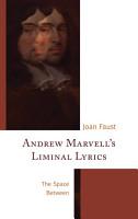 Andrew Marvell s Liminal Lyrics PDF