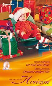 Un Noël tout doux - Charmée malgré elle