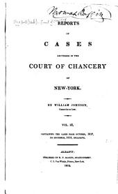 Reports of Cases Adjudged in the Court of Chancery of New-York: Containing the Cases from March, 1814 to [July, 1823] ... Inclusive, Volume 3