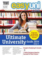 EASYUNI Ultimate University Guide 2014: Issue 4