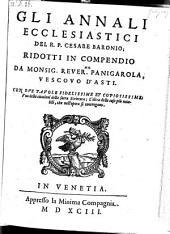 Gli Annali Ecclesiastici Del R. P. Cesare Baronio, Ridotti In Compendio Da Monsig. Rever.Mo Panigarola, Vescovo D'Asti