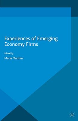 Experiences of Emerging Economy Firms PDF