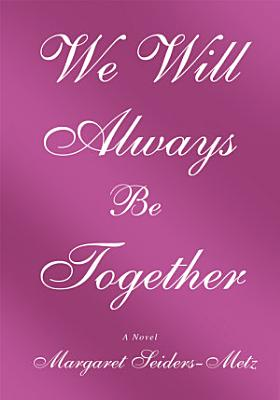 We Will Always Be Together