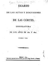 Diario de las actas y discusiones de las Córtes: Legislatura de los años de 1820 y 1821, Volumen 8