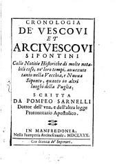 Cronologia de'Vescovi ed Arcivescovi Sipontini