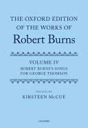 The Oxford Edition of the Works of Robert Burns: Volume IV