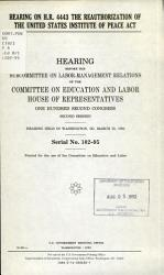Hearing On H R 4443 The Reauthorization Of The United States Institute Of Peace Act Book PDF