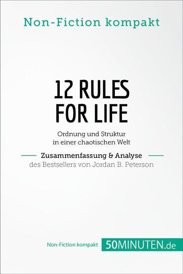 12 Rules For Life  Zusammenfassung   Analyse des Bestsellers von Jordan B  Peterson PDF