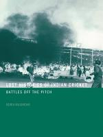 Lost Histories of Indian Cricket PDF